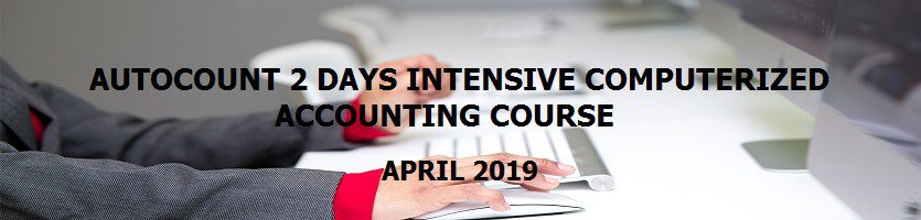 AutoCount 2 Days Intensive Computerized Course